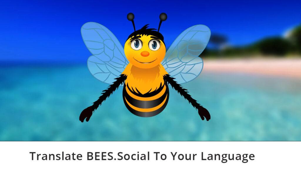 Translate BEES